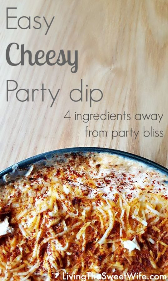 Easy Cheesy (5 minute) Party Dip