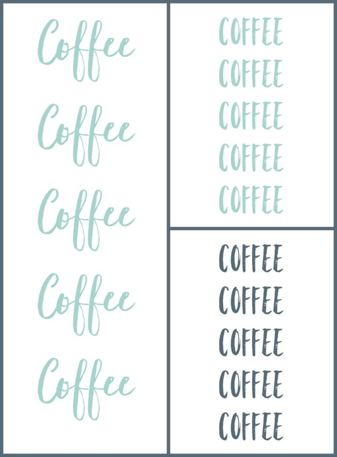Coffee Coffee Coffee Printables in Grey, Blue, and Cursive