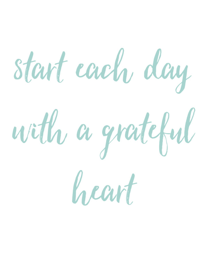 Start Each Day with a Grateful Heart Free Printables