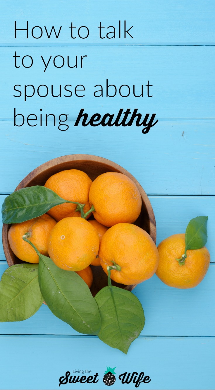 Today, I'm so thankful that my husband said some of the hard things he felt lead to say. He loved me enough to make sure I was taking care of myself for the sake of being healthy and able to do all the things I would want to do in the future. If you're struggling with wanting to talk to your spouse about being healthy and/or active, but aren't sure what to say, take a look at these pointers that will remind your spouse that you're on their side, you still think they're awesome, and you want the best for them!