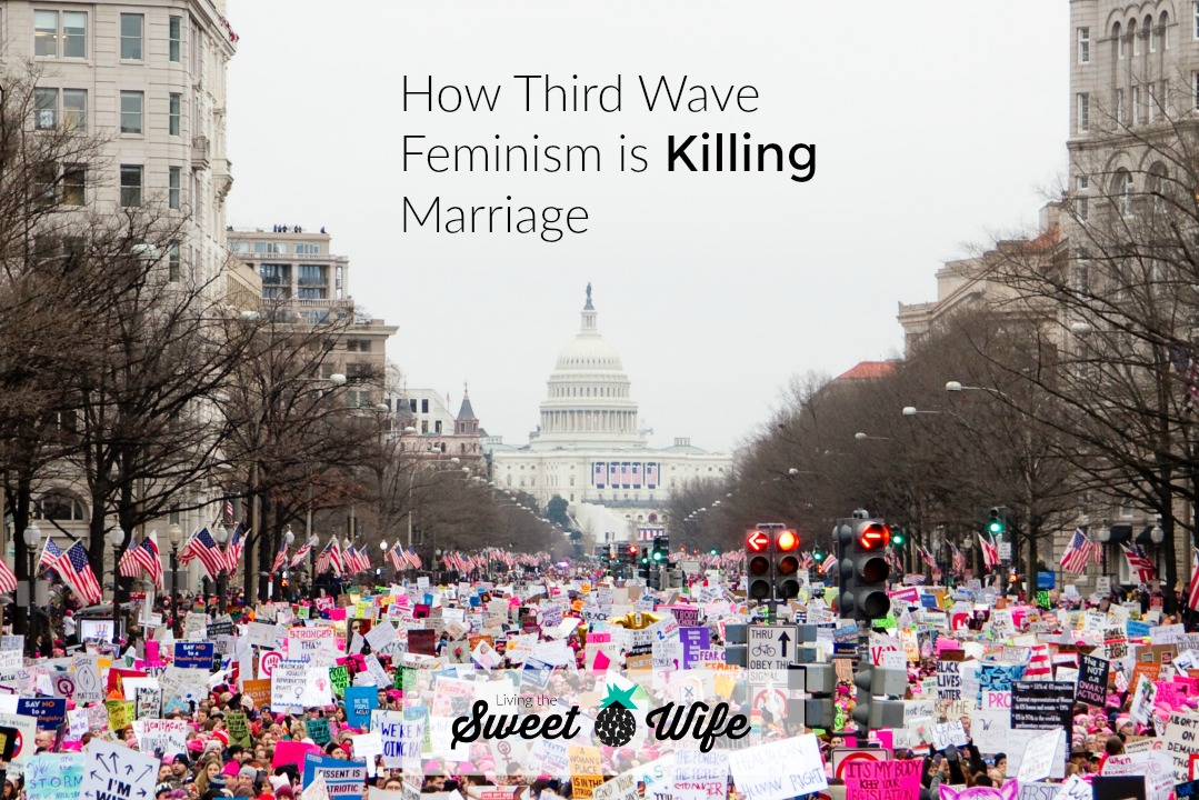 My goal here at Living the Sweet Wife is to help marriages thrive. But something's been making that a lot harder lately. You wanna know what that thing is? Feminism.